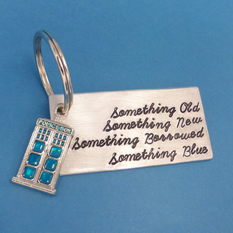 Doctor Who Inspired - Something Old, Something New, Something Borrowed Something Blue - A Hand Stamped Aluminum Keychain