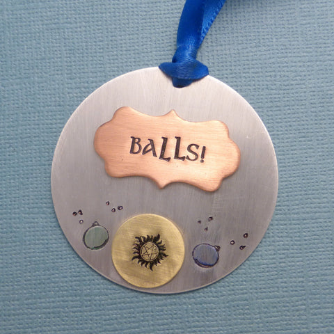 Supernatural Inspired - BALLS! - A Hand Stamped Ornament