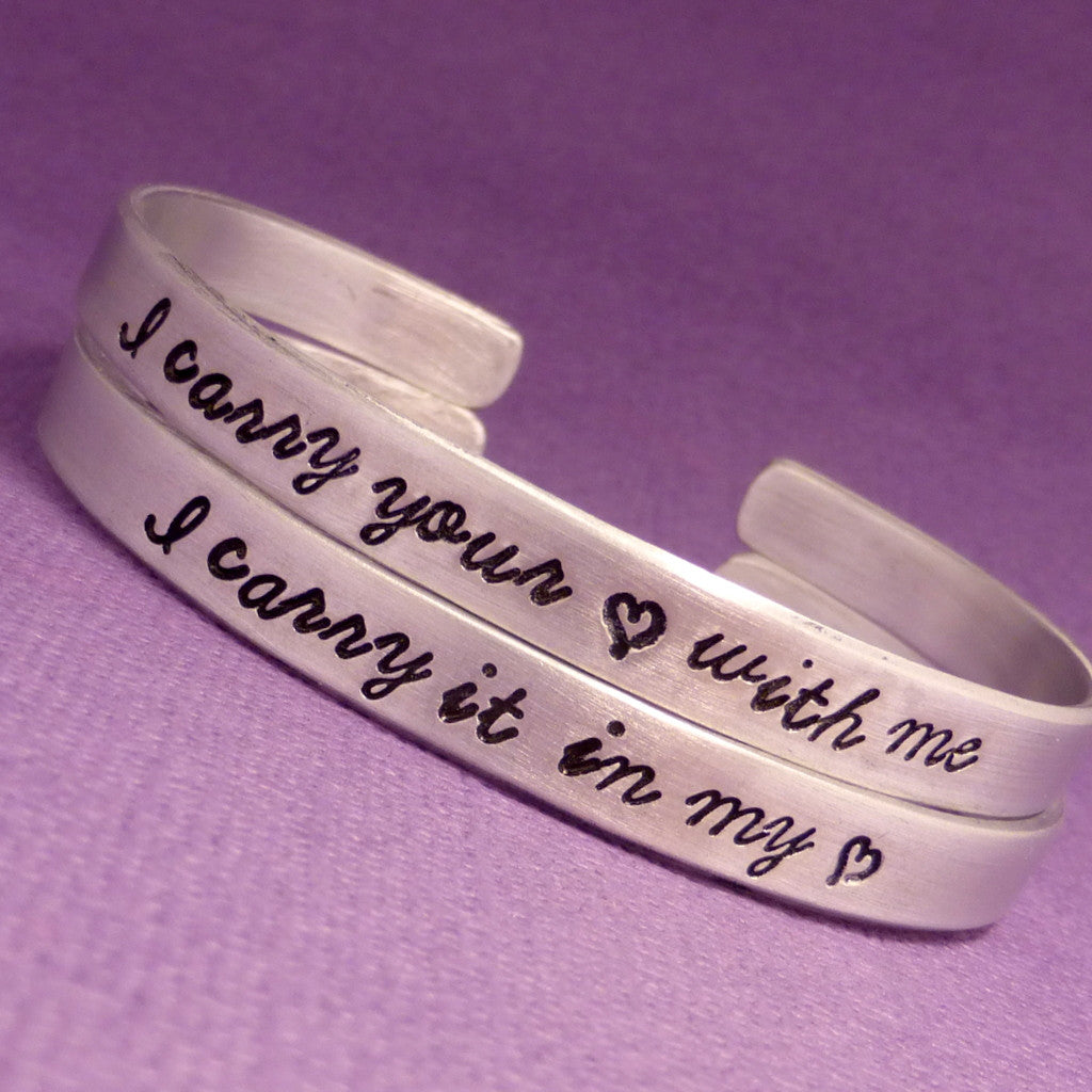 I carry your heart & I carry it in my heart - A Set of 2 Hand Stamped Bracelets in Aluminum or Sterling Silver