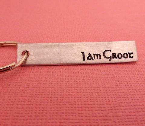 Guardians of the Galaxy Inspired - I Am Groot - A Hand Stamped Aluminum Keychain