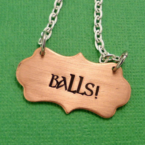 Supernatural Inspired - BALLS! - A Hand Stamped Necklace