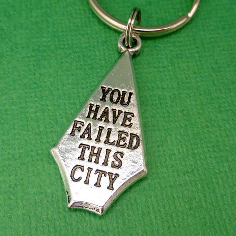 Green Arrow Inspired - You Have Failed This City arrowhead - A Keychain or Necklace