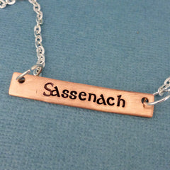 Outlander Inspired - Sassenach - A Hand Stamped Necklace in Aluminum, Copper, or Brass