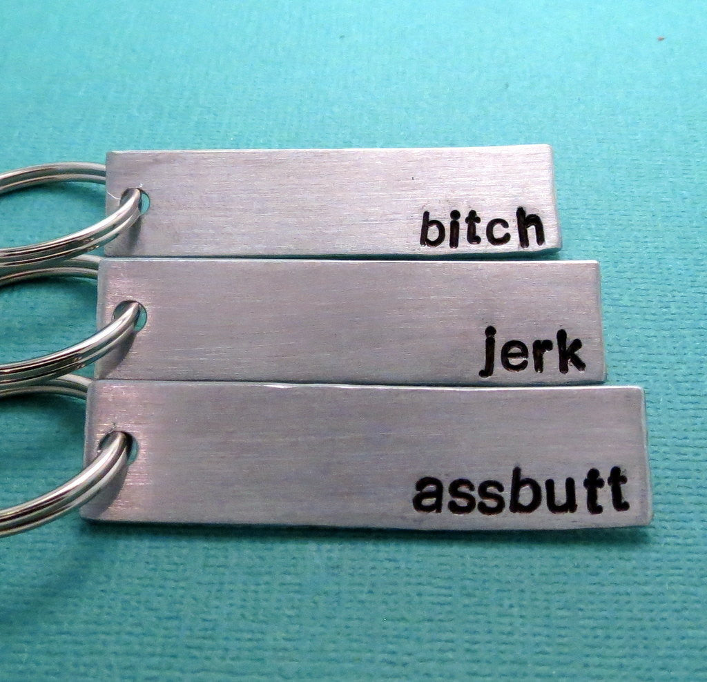 Supernatural Inspired - Bitch, Jerk & Assbutt - A Set of Three Hand Stamped Keychains in Aluminum or Copper