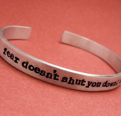 Divergent Inspired - fear doesn't shut you down; it wakes you up - A Hand Stamped Bracelet in Aluminum, or Sterling Silver