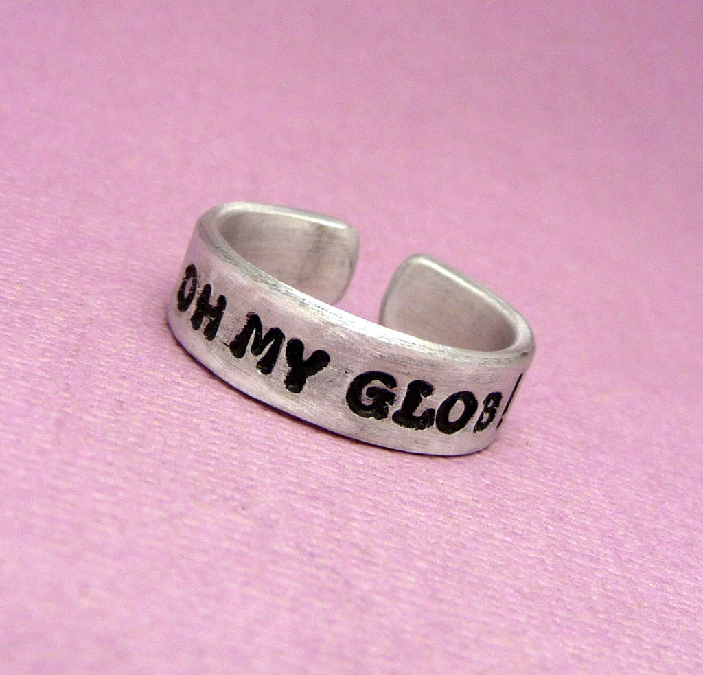 Adventure Time Inspired - OH MY GLOB! - Hand Stamped Aluminum Ring