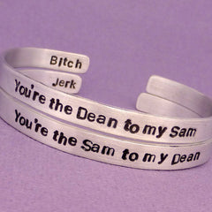 Supernatural Inspired - You're The Sam to my Dean. Jerk & The Dean to my Sam. Bitch - A Set of 2 Hand Stamped Bracelets
