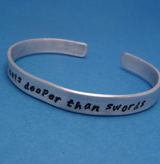 Game of Thrones Inspired - Fear Cuts Deeper Than Swords - A Hand Stamped Bracelet in Aluminum or Sterling Silver