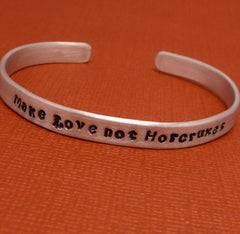 Harry Potter Inspired - Make Love Not Horcruxes - A Hand Stamped Bracelet in Aluminum or Sterling Silver
