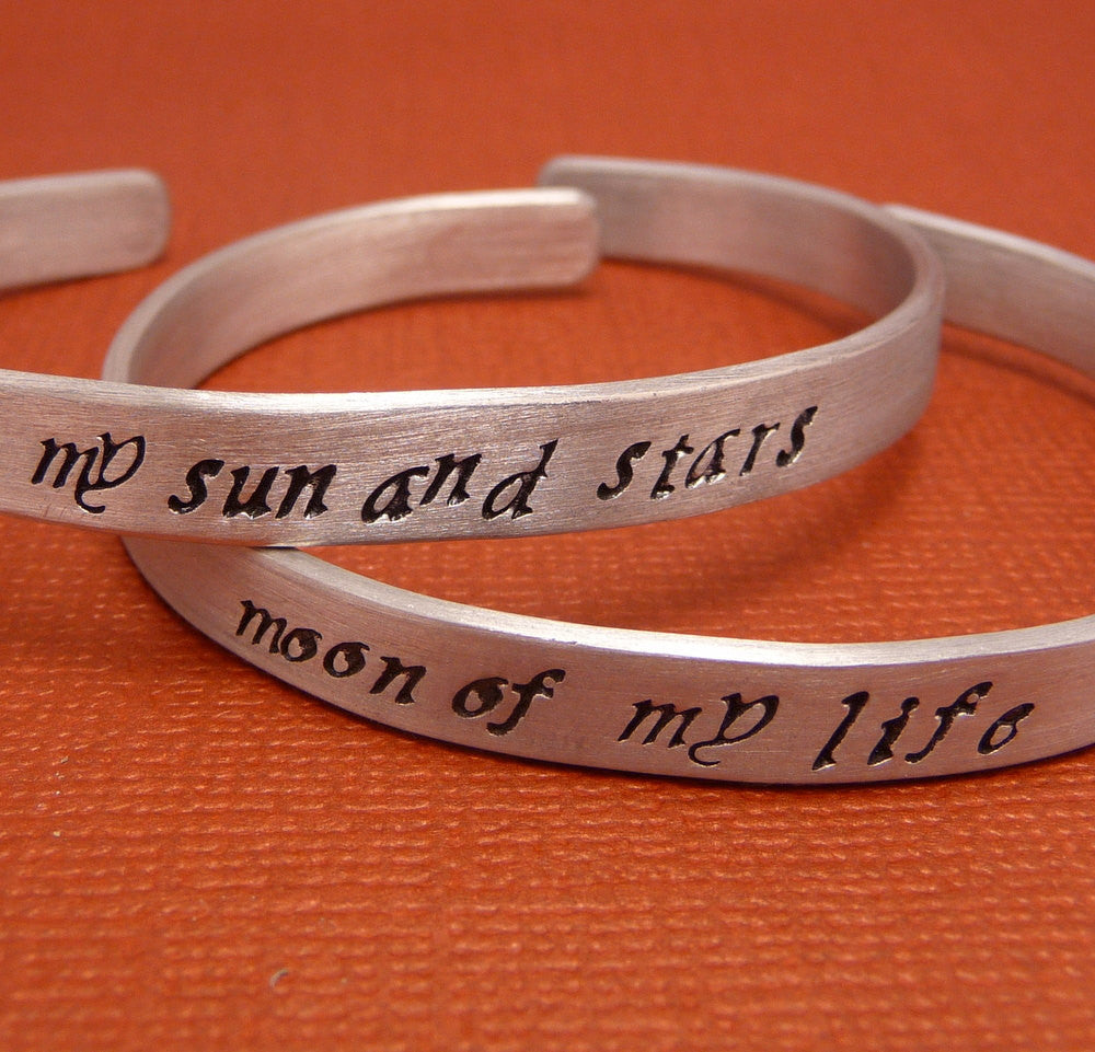 Game of Thrones Inspired - My Sun And Stars & Moon Of My Life - A Pair of Hand Stamped Bracelets in Aluminum or Sterling Silver