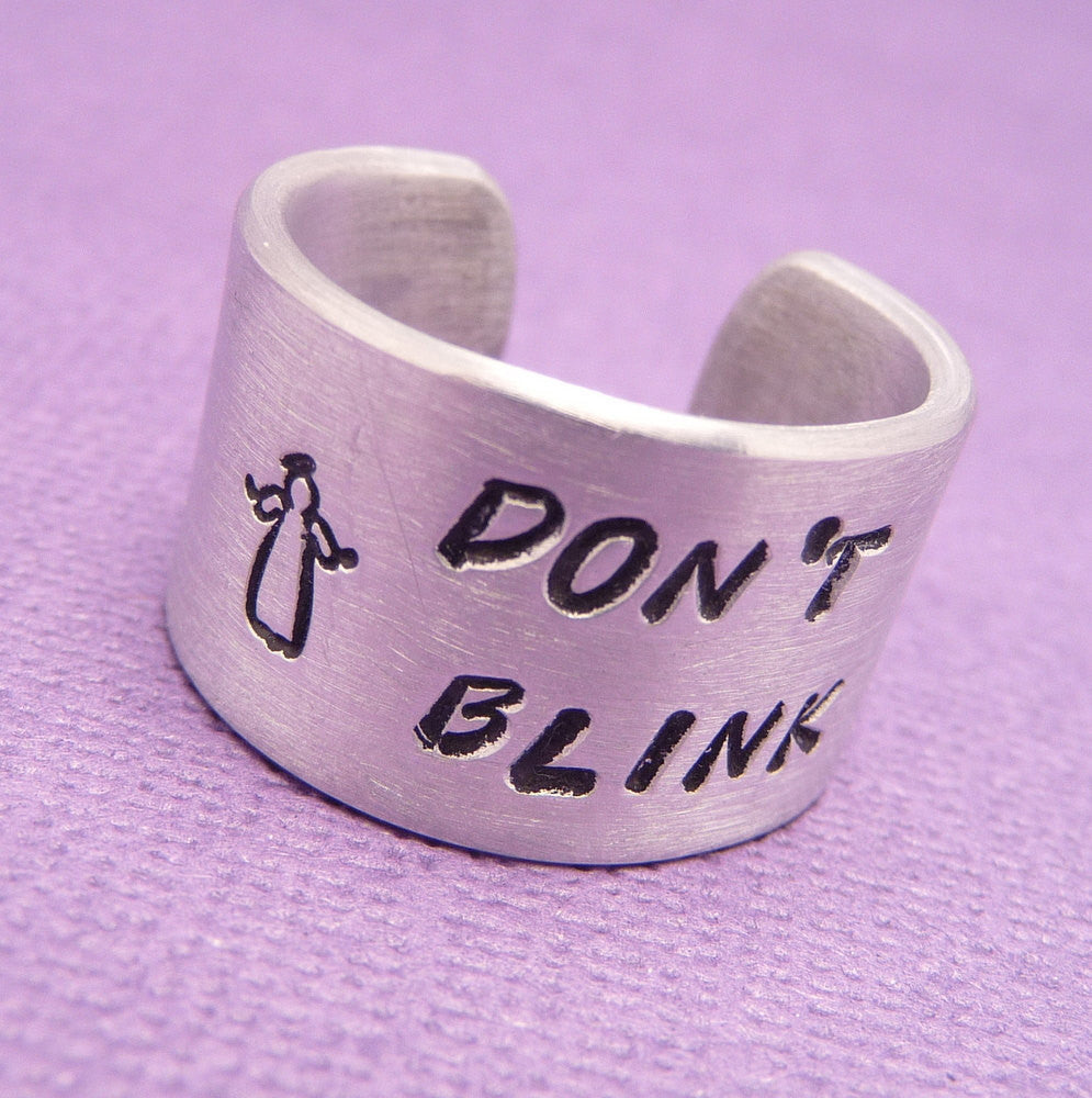 Doctor Who Inspired - Don't Blink - A Hand Stamped Aluminum Ring