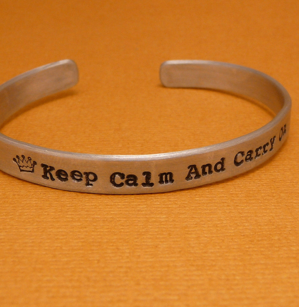 Keep Calm And Carry On Hand Stamped Bracelet in Aluminum or Sterling Silver