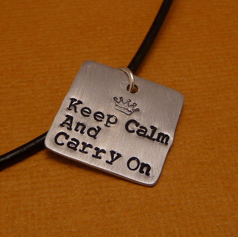 Keep Calm And Carry On - A Hand Stamped Aluminum Square Necklace