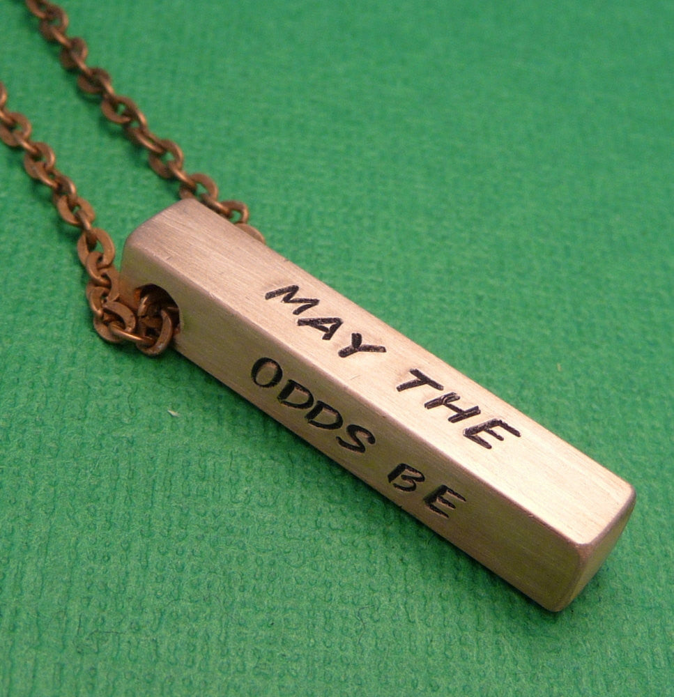 Hunger Games Inspired - May The Odds Be Ever In Your Favor - A Hand Stamped Copper Bar Necklace