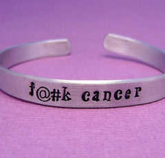 Charity Series - F..k Cancer  A Hand Stamped Bracelet in Aluminum or Sterling Silver