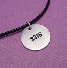 Sherlock Holmes Inspired - 221B - A Hand Stamped Aluminum Disc Necklace