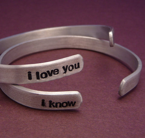 Star Wars Inspired - I Love You and I Know - A Pair of Hand Stamped Bracelets in Aluminum or Sterling Silver