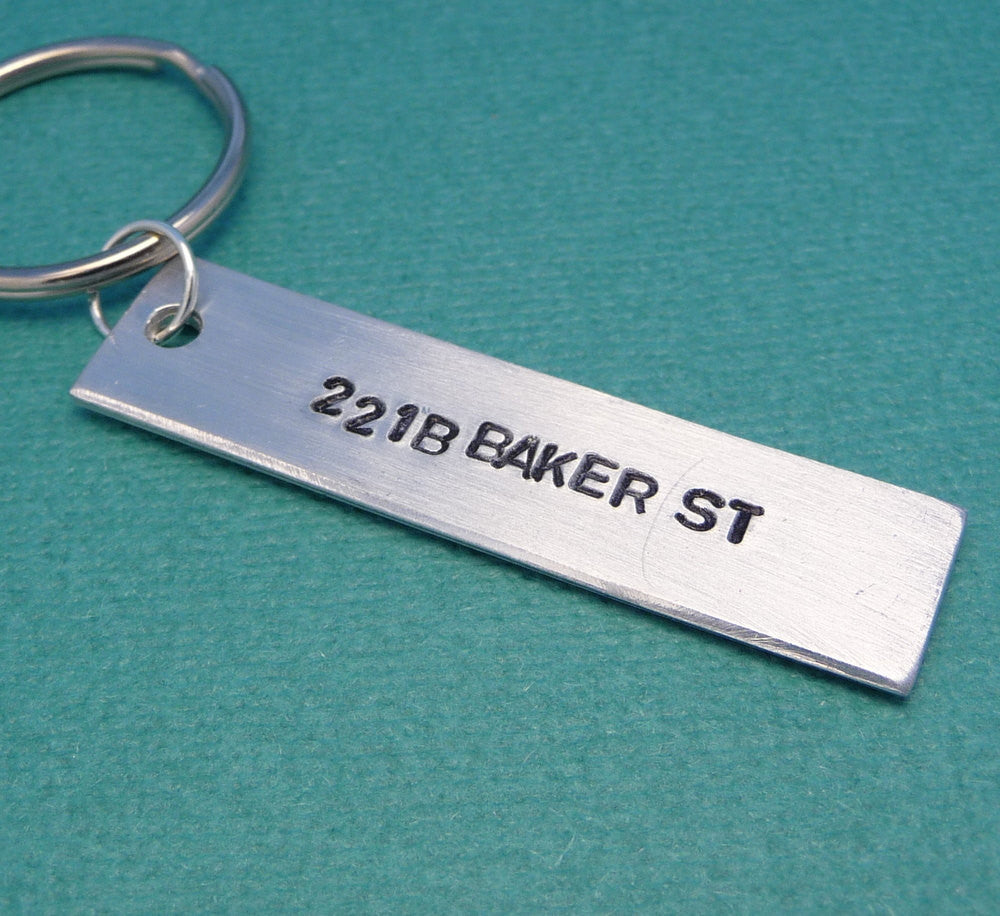 Sherlock Holmes Inspired - 221B Baker St - A Hand Stamped Keychain in Aluminum or Copper