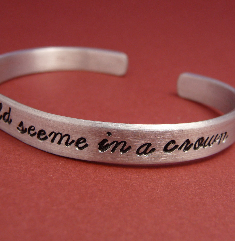 Sherlock Inspired - Honey, You Should See Me In A Crown - A Hand Stamped Bracelet in Aluminum or Sterling Silver