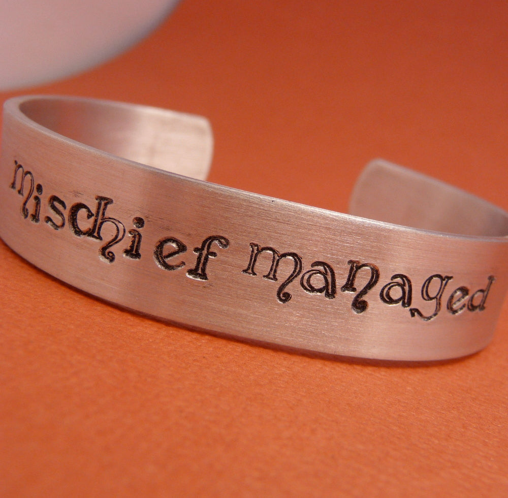 Harry Potter Inspired - Mischief Managed - A Hand Stamped Aluminum Cuff Bracelet