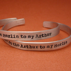 Merlin Inspired - Arthur to my Merlin & Merlin to my Arthur Pair - Hand Stamped Bracelets in Aluminum or Sterling Silver