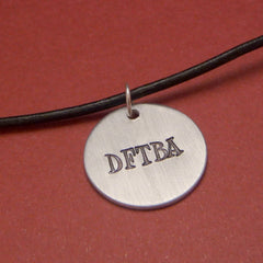 Nerdfighters - DFTBA - A Hand Stamped Aluminum Necklace