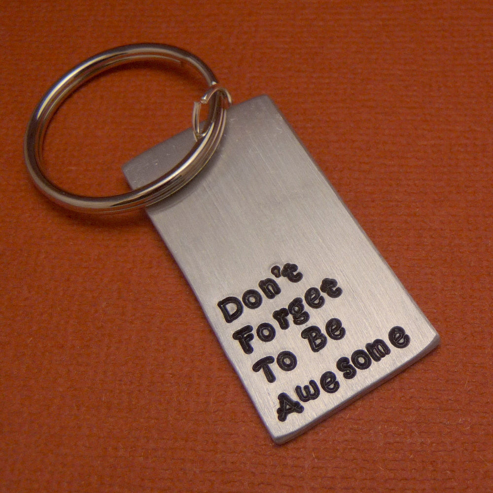 Nerdfighters - Don't Forget To Be Awesome - A Hand Stamped Aluminum Keychain