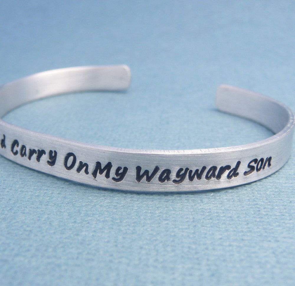 Supernatural Inspired - Keep Calm and Carry On My Wayward Son - A Hand Stamped Bracelet in Aluminum or Sterling Silver
