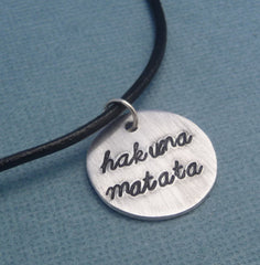 Lion King Inspired - Hakuna Matata - Hand Stamped Aluminum Necklace
