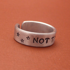 Game of Thrones Inspired - Not Today  - A Hand Stamped Aluminum Ring