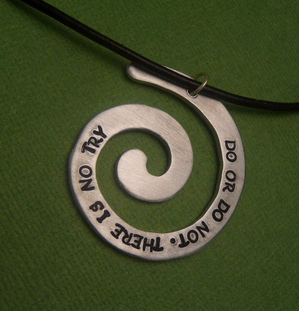 Star Wars Inspired - Do Or Do Not. There Is No Try - A Hand Stamped Aluminum Spiral Necklace