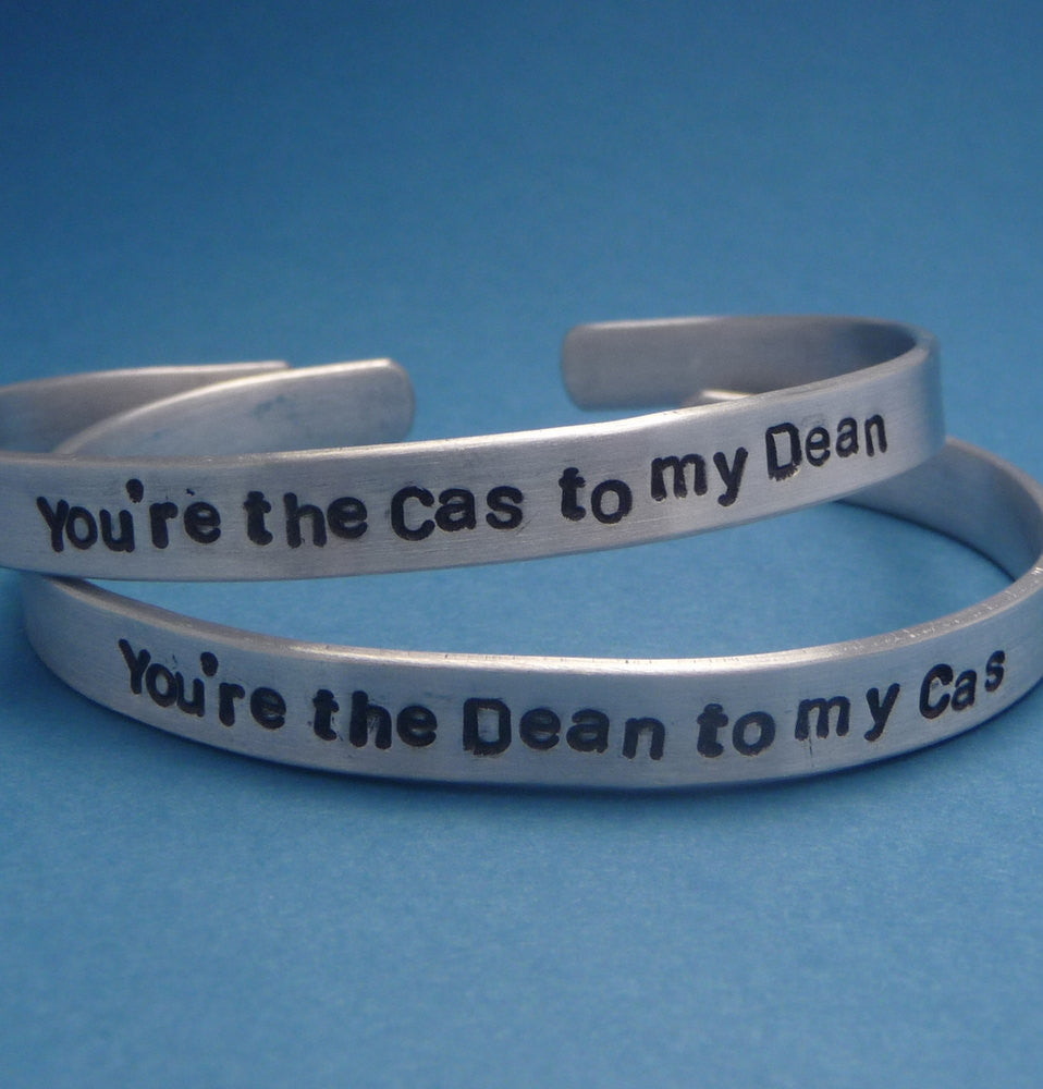 Supernatural Inspired - You're The Dean to my Cas & The Cas to my Dean - A Pair of Hand Stamped Bracelets in Aluminum or Sterling Silver