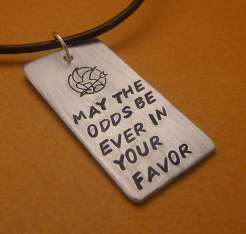 Hunger Games Inspired - May The Odds Be Ever In Your Favor - A Hand Stamped Aluminum Square Necklace