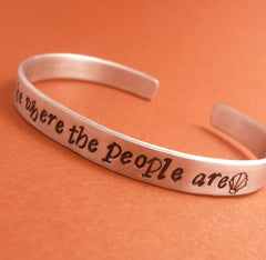 Little Mermaid Inspired - I Wanna Be Where The People Are - A Hand Stamped Bracelet in Aluminum or Sterling Silver