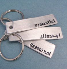 Doctor Who Inspired - Choose ONE - Fantasy, Allons-y, or Geronimo - A Hand Stamped Keychain in Aluminum or Copper