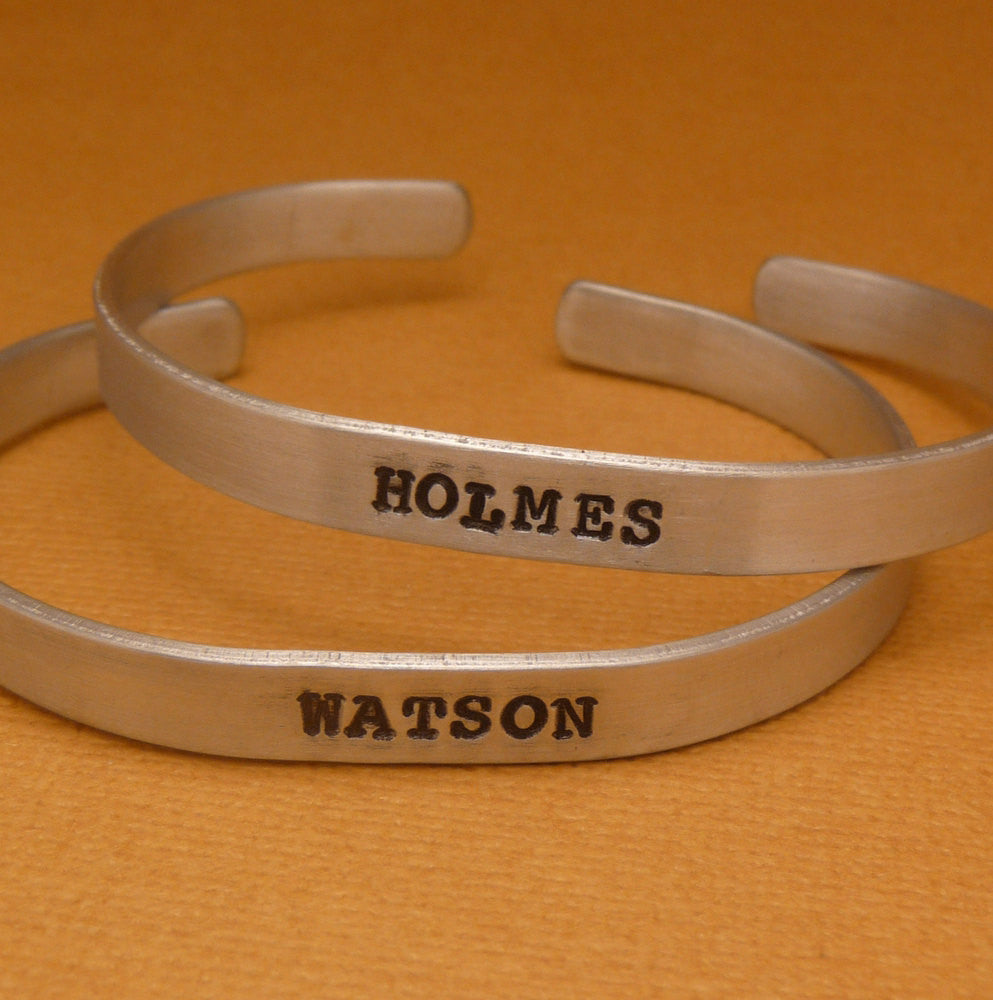 Sherlock Holmes Inspired - Holmes & Watson - A Pair of Hand Stamped Bracelets in Aluminum or Sterling Silver