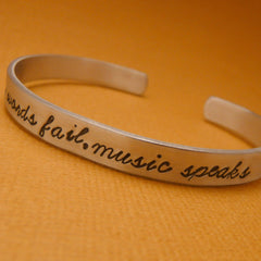 Hans Christian Anderson Inspired - Where Words Fail, Music Speaks Hand Stamped Bracelet in Aluminum or Sterling Silver