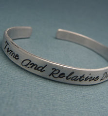 Doctor Who Inspired - Time And Relative Dimensions In Space - A Hand Stamped Bracelet in Aluminum or Sterling Silver