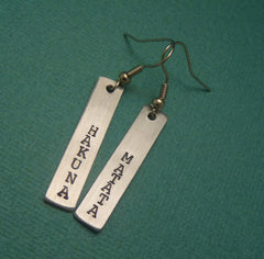 Lion King Inspired - Hakuna Matata - A Pair of Hand Stamped Aluminum Earrings
