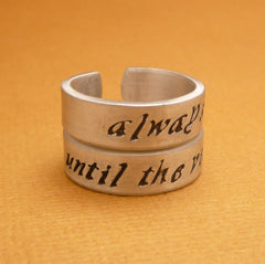 Harry Potter Inspired - CHOOSE ONE - Always & Until The Very End - A Hand Stamped Aluminum Ring