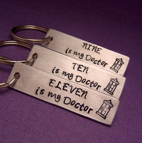 Doctor Who Inspired - My Doctor - A Hand Stamped Aluminum Keychain