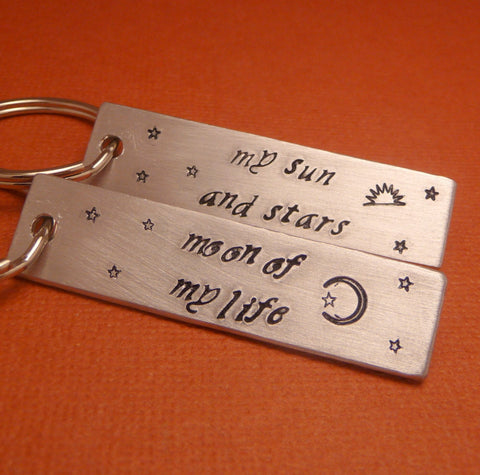 Game of Thrones Inspired - My Sun And Stars and Moon Of My Life -  A Pair Hand Stamped Keychains in Aluminum or Copper