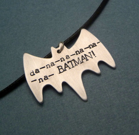 Batman Inspired - Da-na-na-na-na-na-BATMAN - A Hand Stamped Aluminum Necklace