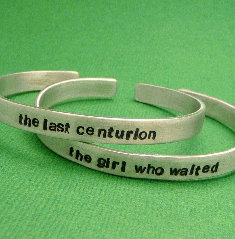 Doctor Who Inspired - The Last Centurion & The Girl Who Waited - A Pair of Hand Stamped Bracelets in Aluminum or Sterling Silver
