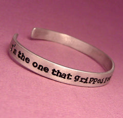 Supernatural Inspired - I'm the one that gripped you tight and raised you from Perdition - A Hand Stamped Bracelet in Aluminum or Sterling Silver
