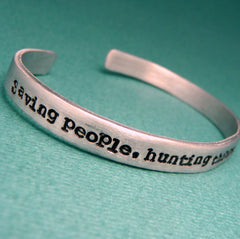 Supernatural Inspired - Saving People, Hunting Things. The Family Business. - A Hand Stamped Bracelet in Aluminum or Sterling Silver