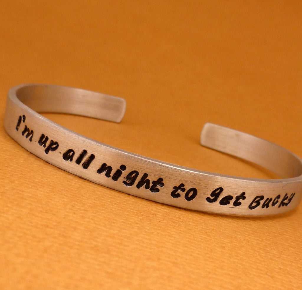 Captain America Inspired - I'm up all night to get Bucky - A Hand Stamped Bracelet in Aluminum or Sterling Silver
