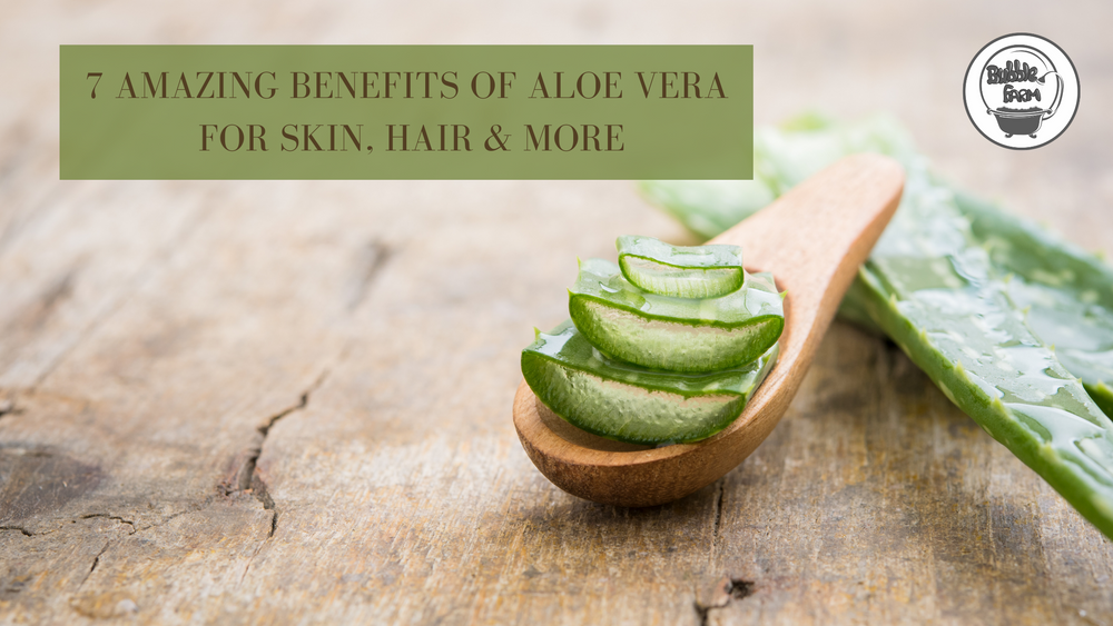 7 Amazing Benefits of Aloe Vera for Skin, Hair and more