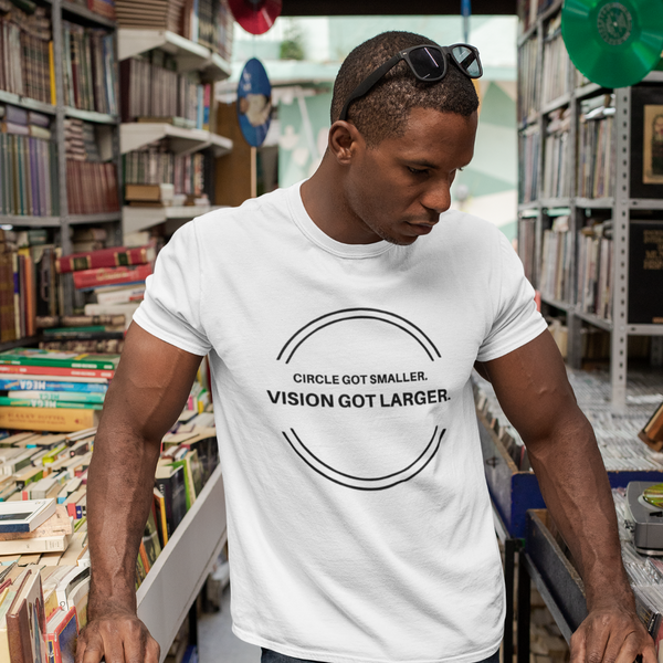 Circle Got Smaller Vision Got Larger - Mens W 100% Organic Cotton T-Shirt