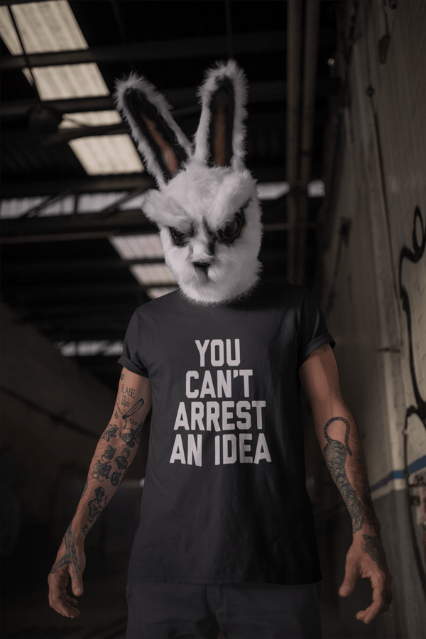 YOU CANT ARREST AN IDEA - Mens B Sustainable T-Shirt